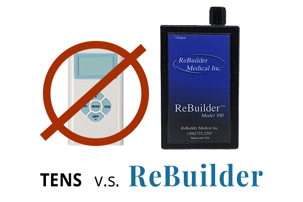 ReBuilder Medical | ReBuilder heals your nerves while a tens only blocks the pain of neuropathy